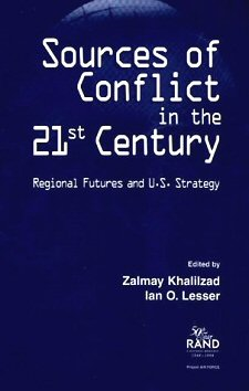 Zalmay Khalilzad et Ian O. Lesser - Sources of Conflict in the 21st Century