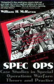 William H. McRaven - Spec Ops : Case Studies in Special Operations Warfare
